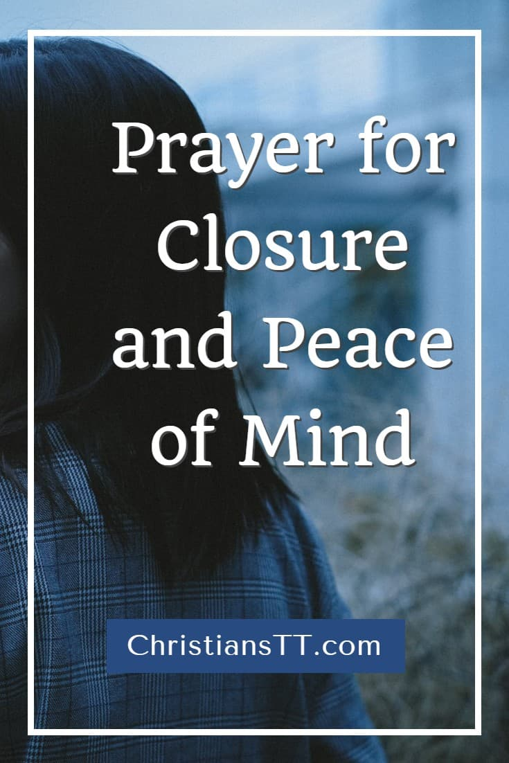 Prayer for Closure and Peace of Mind