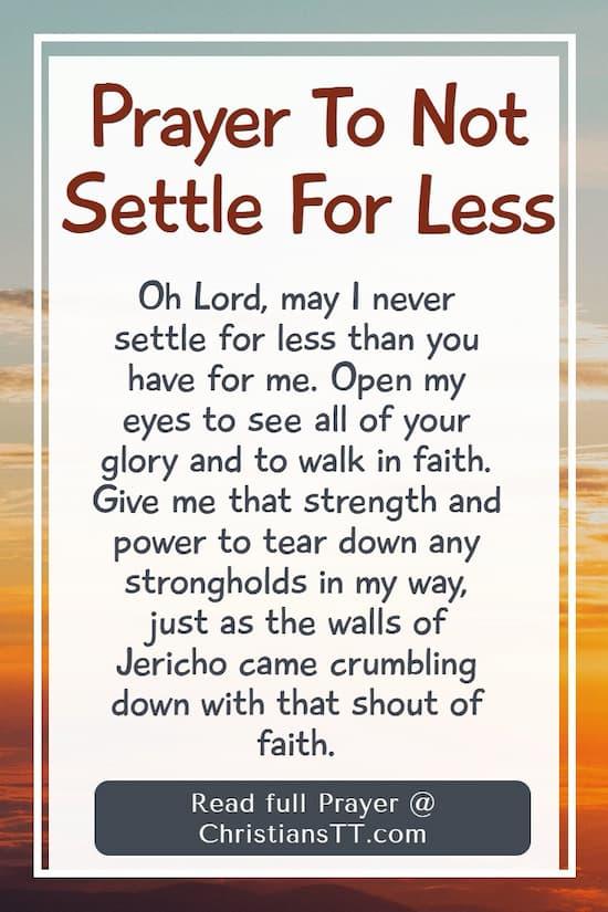 Prayer To Not Settle For Less