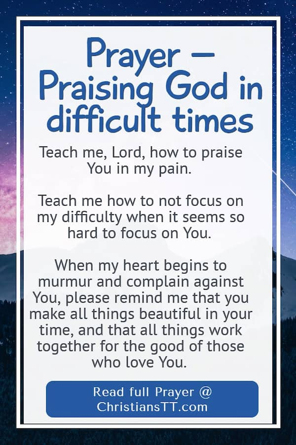 Prayer – Praising God in difficult times