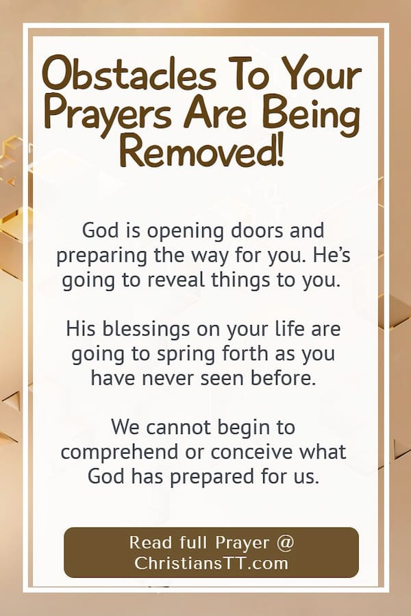 Obstacles To Your Prayers Are Being Removed - pin